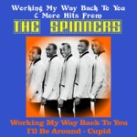 Working My Way Back to You & More Hits from the Spinners