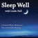 Linda Hall - Sleep Well: Combining Music Brainwave Entrainment Technology
