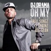 Oh My Remix feat Trey Songz 2 Chainz Big Sean Single