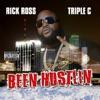 Been Hustlin', Rick Ross