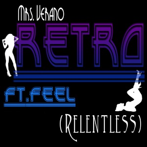 Mrs. Verano (Relentless) (feat. Feel)