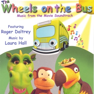 The Wheels On the Bus (Music from the Movie Soundtrack) Mp3 Download