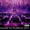 Paris to Purple City, Purple City
