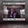 Shake That Thing (Riverside) [Radio Edit] [feat. Twista] - Single, Sidney Samson