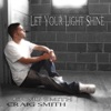 Let Your Light Shine, Craig Smith