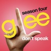 Glee - - Don't Speak (Glee - Version)