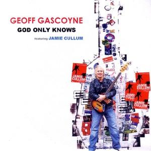 Geoff Gascoyne featuring Jamie Cullum - God Only Knows