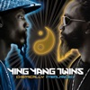Chemically Imbalanced (Bonus Track Version), Ying Yang Twins