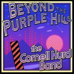 Cornell Hurd Band - When the Whiskey Turns to Tears
