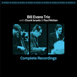 Bill Evans - Complete Recordings feat. Chuck Israels & Paul Motion