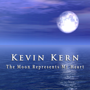 The Moon Represents My Heart - Kevin Kern - Kevin Kern