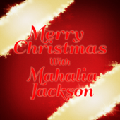 Merry Christmas With Mahalia Jackson