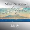 Voce di Napoli (Best Of), Maria Nazionale