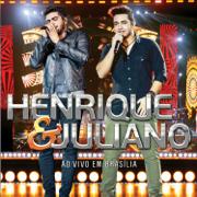 Ao Vivo em Brasília (Deluxe) - Henrique & Juliano - Henrique & Juliano