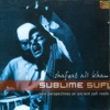 Sublime Sufi New Perspectives on Ancient Sufi Roots