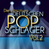 Die ultimativen deutschen Pop-Schlager, Vol. 2