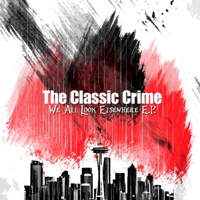We All Look Elsewhere - EP - The Classic Crime