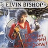 Don't Let the Bossman Get You Down!, Elvin Bishop