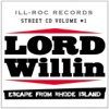 Lord Willin - Here Comes the Rage  feat. Troop Raw & Gage One