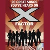 20 Great Audition Songs You've Heard on X Factor