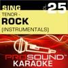 Sing Tenor: Rock, Vol. 25 (Karaoke Performance Tracks)
