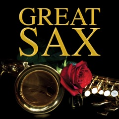 Saxophone Love Songs - Great Sax