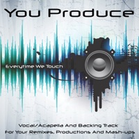 You Produce - Everytime We Touch - Single