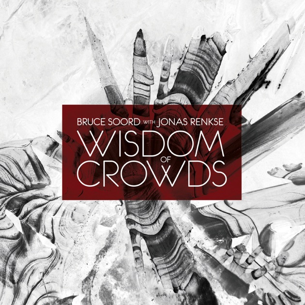 wisdom of crowds James surowiecki says that people in large groups are better informed and more rational than any single member might be.