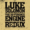 The Difference Engine Redux, Luke Solomon
