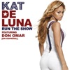 Run the Show feat Don Omar En Espanol Single