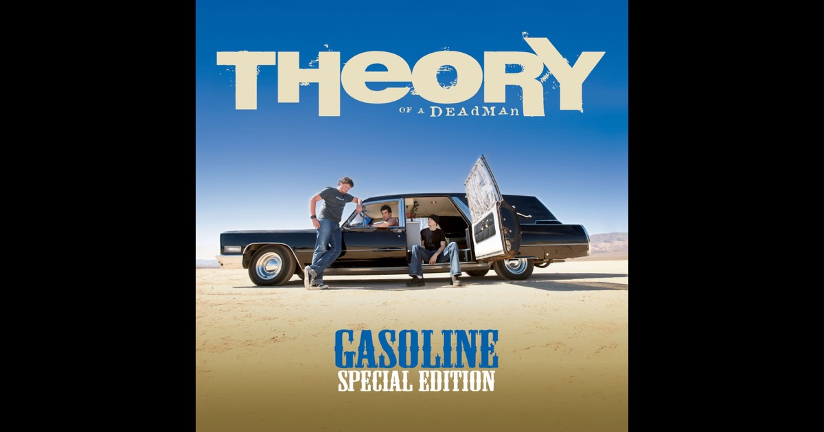 Gasoline (Special Edition) by Theory of a Deadman on Apple