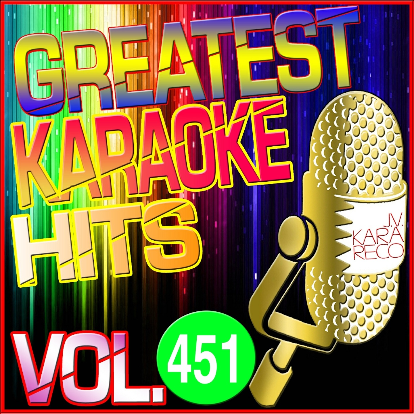 Greatest Karaoke Hits, Vol. 451 (Karaoke Version)