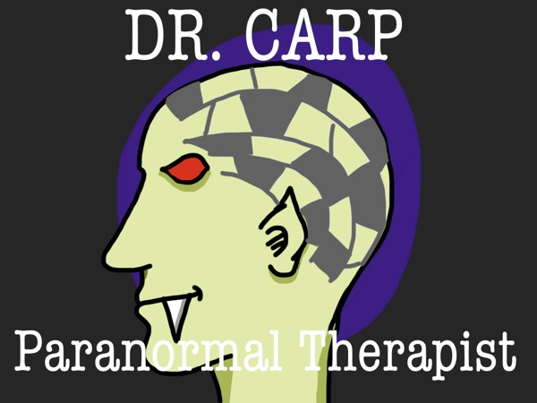 Dr. Carp: Paranormal Therapist
