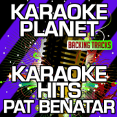 Karaoke Hits Pat Benatar (Karaoke Version)