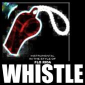 Whistle (Originally By Flo Rida) [Karaoke] - EP