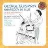 Gershwin Rhapsody in Blue 1925 Piano Roll An American in Paris Broadway Overtures
