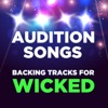 Audition Songs Backing Tracks for Wicked