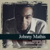 Collections: Johnny Mathis, Johnny Mathis