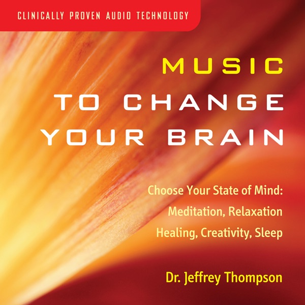 41c6a60a0634 Music to Change Your Brain  Choose Your State of Mind  Meditation ...