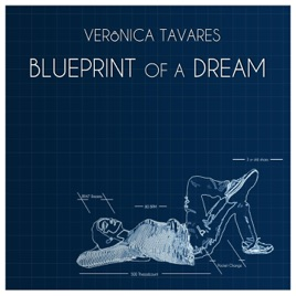 Blueprint of a dream ep by veronica tavares on apple music blueprint of a dream ep malvernweather Gallery