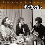 Les Malpolis - On veut pas du travail