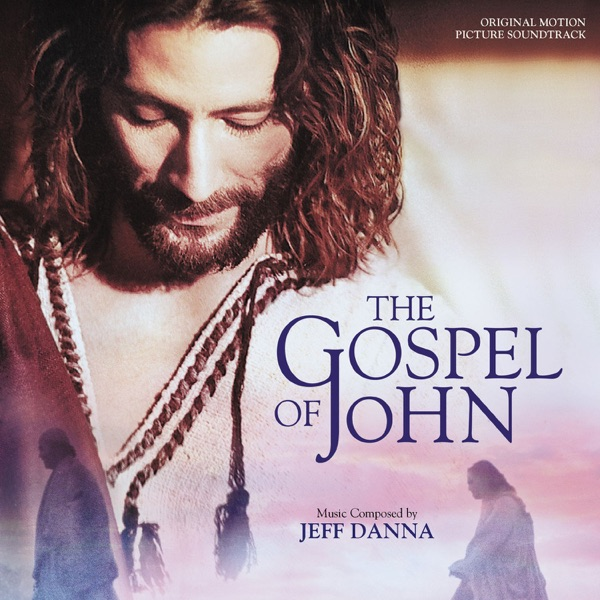 The Gospel of John (Original Motion Picture Soundtrack)