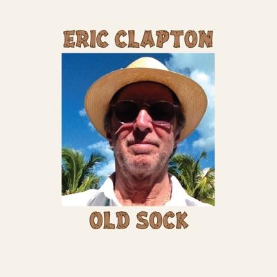 Old Sock - Eric Clapton