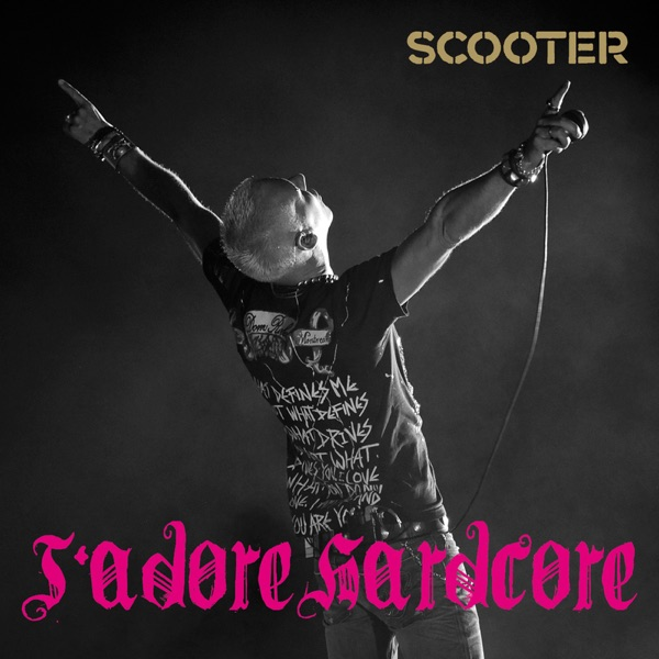 Scooter mit J'adore Hardcore