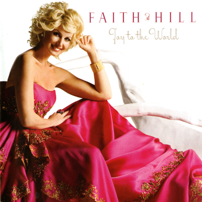 Faith Hill - Joy to the World Lyrics