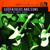 Martin Scorsese Presents the Blues: Godfathers & Sons - A Film By Marc Levin (Soundtrack from the TV Show)