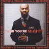 Lord You're Mighty (feat. J.J. Hairston) - EP, Youthful Praise