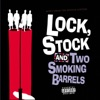 Lock, Stock and Two Smoking Barrels - Official Soundtrack