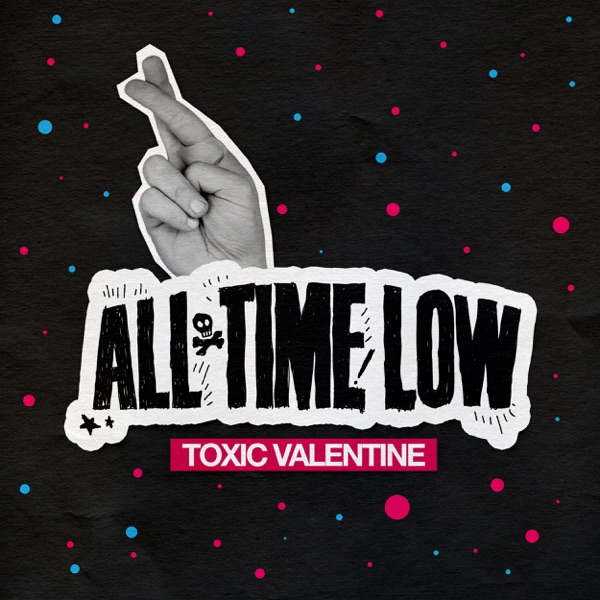 Toxic Valentine - Single