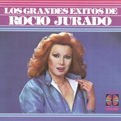 Los Grandes Exitos de Rocio Jurado - Rocío Jurado